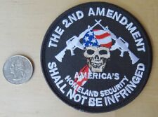 THE 2ND AMENDMENT SHALL NOT BE INFRINGED IRON-ON / SEW-ON EMBROIDERED PATCH 3.5""
