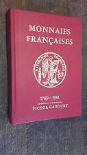 Monnaies françaises 1789-1981 Victor Gadoury