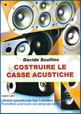 LIBRO COSTRUIRE CASSE ACUSTICHE MANUALE COSTRUZIONE DIFFUSORI E CROSS OVER AUDIO