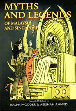 Myths and Legends of Malaysia and Singapore - Ralph Modder & Aeishah Ahmed