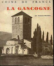 LA GASCOGNE - Armand Praviel 1936 - Landes Gers Pyrénées