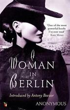 A WOMAN IN BERLIN : DIARY 20th April - 22nd June 1945