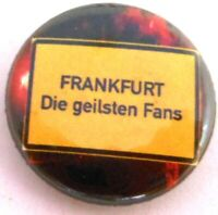 Button / Anstecker + Frankfurt + Die geilsten Fans + Fußball (37)