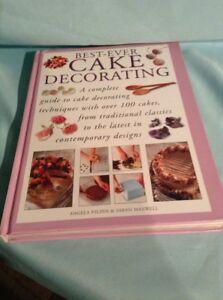 THE BEST-EVER CAKE DECORATING by Angela Nilsen & Sarah Maxwell -Hardback Edition
