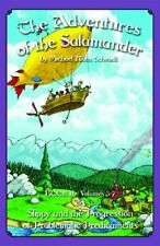 B009Jbgqbi The Adventures of the Salamander - Book Ii - or - Slippy and the Pro