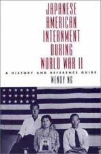 Japanese American Internment during World War II: A History and Reference Guide,
