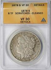 1878 8TF Morgan Dollar $1 VF 30 Details ANACS