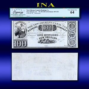 Louisiana New Orleans Canal Bank $100 LEGACY Choice Unc 64 Perfect Margins White
