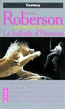 Chroniques des Cheysulis.La Ballade d'Homana.Jennifer ROBERSON.Pocket SF15A