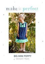 BIG MINI POPPY Girls Dress Pattern Sizes 6 Yrs - 10 Yrs by Make It Perfect