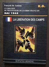 livre guerre HEIMDAL la libération des camps mai 1945 état neuf 1995 de lannoy