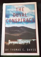 The Duval Conspiracy Thomas C. Davis HB/DJ 1st ed. SIGNED NEAR FINE/NEAR FINE