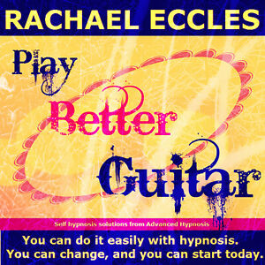 Play Better Guitar Hypnotherapy to Learn Faster Learning Guitar Self Hypnosis CD