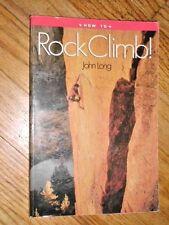 HOW TO ROCK CLIMB
