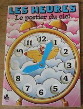 """LES HEURES """"Le Postier du Ciel"""" ✤ Pour apprendre l'heure ✤ 1982"""