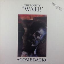 "Mighty Wah! - Come Back - 12"" MAXI-k1079-Slavati & cleaned"