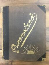 QUEENSLAND 1900: Narrative of Her Past with BIOGRAPHIES of Her Leading Men RARE!