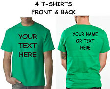 Buy 4 Custom Personalized T Shirts -print your TEXT front and back