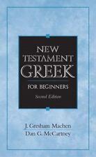 New Testament Greek for Beginners (2nd Edition), McCartney, Dan G.,Machen Deceas