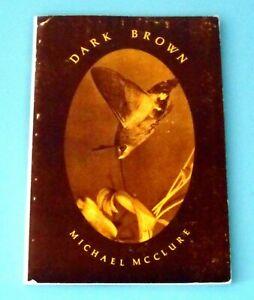 Signed MICHAEL McCLURE DARK BROWN Erotic Poems 1967 Hippie Beat Poet PSYCHEDELIC