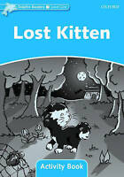 Dolphin Readers Level 1: Lost Kitten Activity Book by Wright, Craig, NEW Book, (
