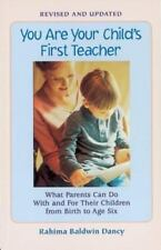 You Are Your Child's First Teacher: What Parents Can Do With and For Their Chlld