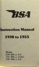 1938-1953 BSA Instruction Manual/ Models:C10 250cc SV-C11 250cc OHV/C12 350cc SV