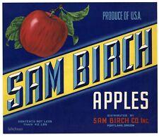 SAM BIRCH Brand, Portland, Oregon **AN ORIGINAL APPLE CRATE LABEL***