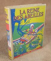 LA REINE DES ABEILLES - LE COIN DES ENFANTS EDITIONS NELSON 1937
