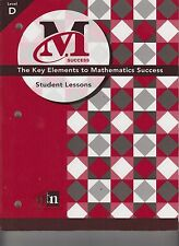 M Success The Key Elements To Mathematics Success Student Lessons Level D E1-43