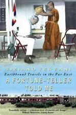 A Fortune-Teller Told Me: Earthbound Travels in the Far East-Tiziano Terzani