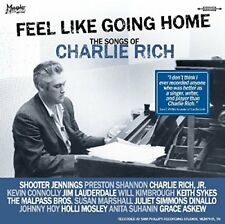 Feel Like Going Home (The Songs Of Charlie Rich) [CD]