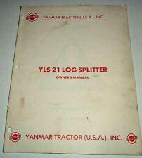 Yanmar Yls 21 Log Splitter Operators Parts List Manual Catalog Original