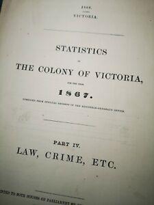 1867 Report, Crime Statistics For the Colony of Victoria