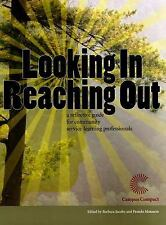 Looking in Reaching Out a Reflective Guide for Community Service Learning