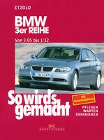 BMW 3er Reihe E90 & E91 3/05-1/12 ETZOLD So wirds gemacht Bd 138 Reparatur-Buch