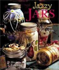 NEW - Jazzy Jars: Glorious Gift Ideas by Browning, Marie