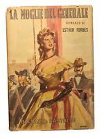 La Moglie del Generale - Esther Forbes - Baldini & Castoldi [romanzo vintage]