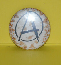 Vieux badge sigle anarchie des années 1980