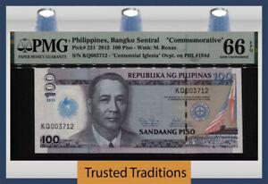 TT PK 221 2013 PHILIPPINES 100 PISO COMMEMORATIVE PMG 66 EPQ GEM FINEST KNOWN!