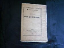 """""""Pour ceux qui pleurent"""" par Mme Busquet-Pagnerre - Librairie Hachette - 1905"""