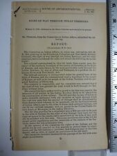 Government Report 1890 Railroad Right Of Way Through Indian Territory. #3434