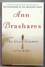 The Last Summer (of You and Me) by Ann Brashares Hardback Dust Cover 2007