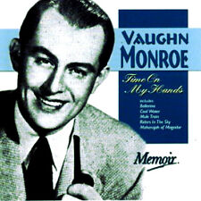 Vaughn Monroe ~ TIME ON MY HANDS BRAND NEW SEALED CD 24 GREAT SONGS