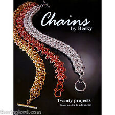 Chains by Becky - Chainmail instruction book.  20 complete projects