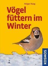 Vögel füttern im Winter von Holger Haag (2010, Taschenbuch)
