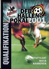 2001 DFB-Hallen-Pokal Qualifikation in Stuttgart, Riesa, Hannover