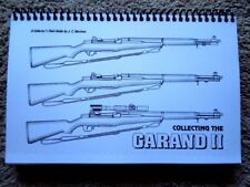 M1 Garand Collector's Field Guide U.S. Military M1C, M1D 199 Pages
