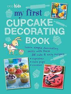 My First Cupcake Decorating Book Paperback Susan Akass