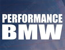 PERFORMANCE BMW Novelty Car/Window/Bumper/Motorcycle Vinyl Sticker/Decal